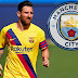 Manchester City To Offer Lionel Messi New Two-year Deal After Failing To Join Barcelona's Squad