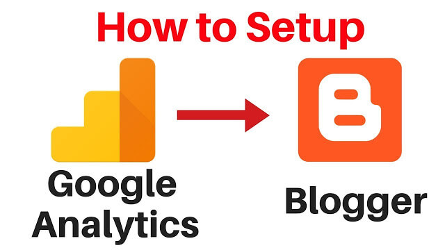 How to Connect Google Analytics To Blogger (Blogspot)
