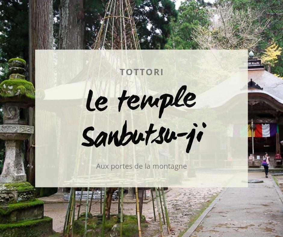 Le temple sanbutsu-ji