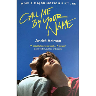 Call Me By Your Name (Now a Major Motion Picture) ebook PDF EPUB AWZ3 PRC MOBI