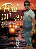 Dj Adel From Alger-Compilation Rai Zin 2017