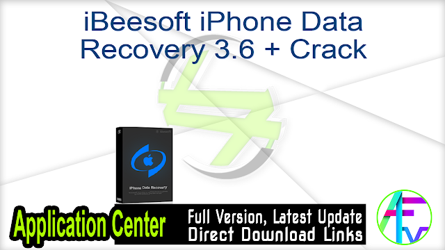 iBeesoft iPhone Data Recovery 3.6 + Crack