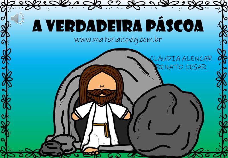 A VERDADEIRA PÁSCOA - LIVRO EM PDF E VÍDEO