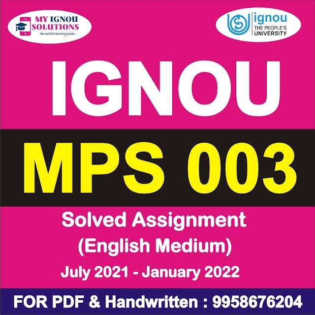 MPS 003 Solved Assignment 2021-22