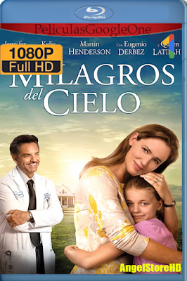 Milagros Del Cielo (2016) [1080p BRRip] [Latino] [Google Drive] – By AngelStoreHD