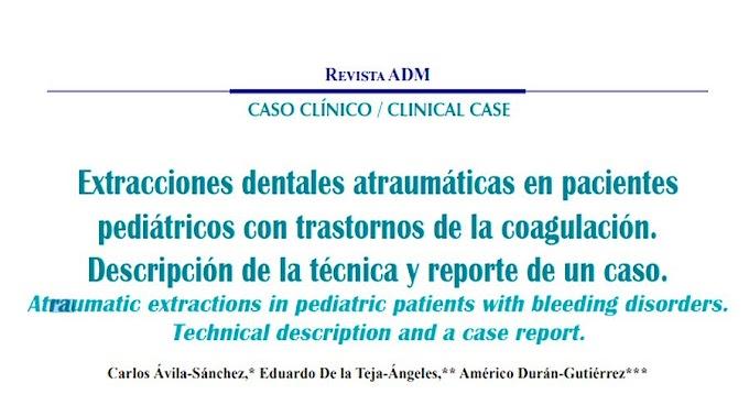 PDF: EXTRACCIONES DENTALES Atraumáticas en pacientes pediátricos con trastornos de la coagulación