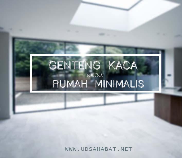 #TIPS  : RUMAH MINIMALIS HEMAT LISTRIK CUMA MODAL GENTENG KACA !