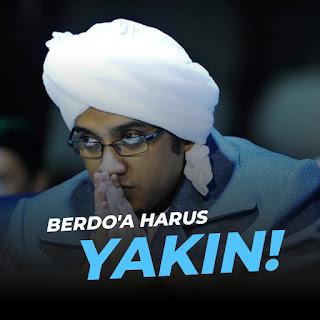 BERDO'A HARUS YAKIN