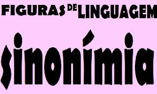 sinonímia, figuras de linguagem