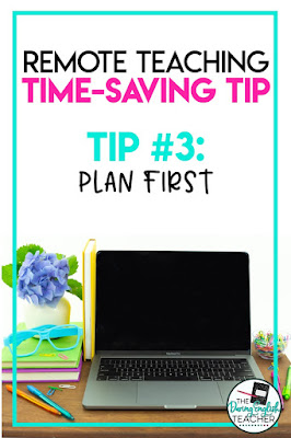 Remote Teaching Tip: Plan First