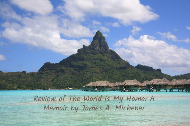 Review of The World is My Home: A Memoir by James Michener