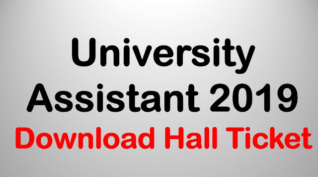 University Assistant 2019 - Download Hall Ticket