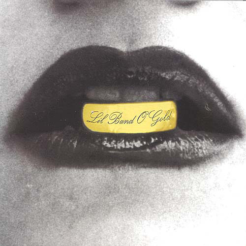 Lil' Band of Gold - Lil' Band of Gold