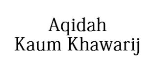 Aqidah Kaum Khawarij