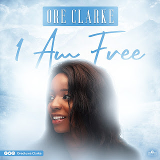 Music: I Am Free - Ore Clarke (@oreoluwaclarke)