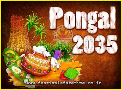 2035 Pongal Festival Date & Time, 2035 Thai Pongal Calendar