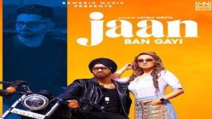 Jaan Ban Gayi Lyrics - Raahi Rana
