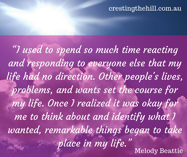 I used to spend so much time reacting and responding to everyone else that my life had no direction.  ― Melody Beattie