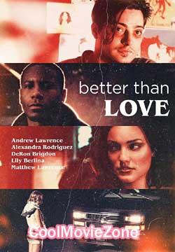 Better Than Love (2019)