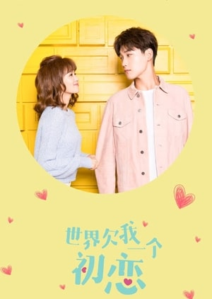 The World Owes Me A First Love 2019, Synopsis, Cast, Trailer