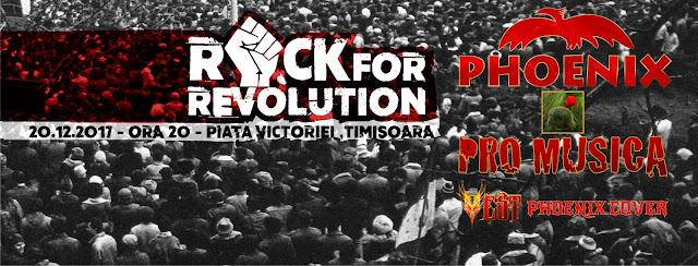 Rock for Revolution. Vor concerta Phoenix, Pro Musica şi Vest Phoenix Cover în memoria eroilor din decembrie 89