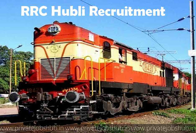 RRC Hubli Recruitment