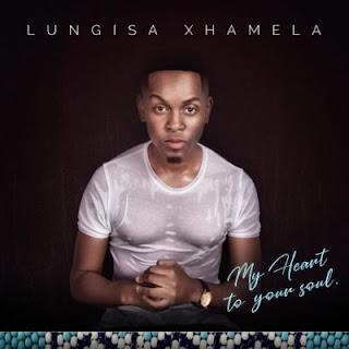 Lungisa Xhamela – Yiza Sambe (feat. Mr. Luu & MSK, Manu Worl ( 2019 ) [DOWNLOAD]