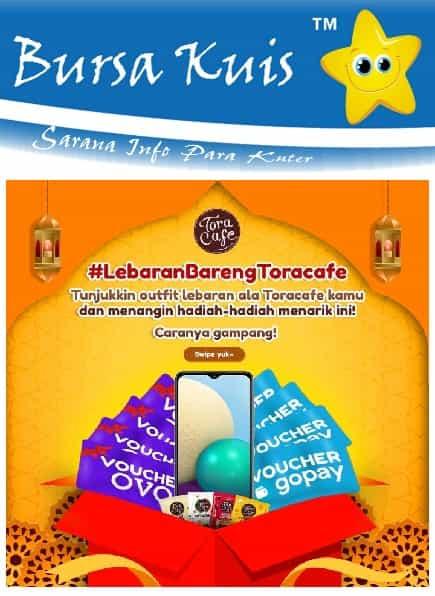 Kuis Give Away Terbaru Toracafe