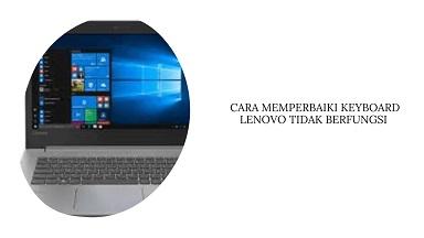 Cara Memperbaiki Keyboard Lenovo tidak Berfungsi di Windows 10