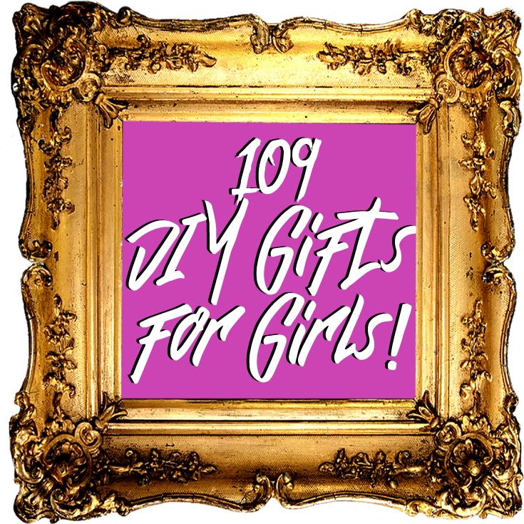 doodlecraft 109 diy gifts for girls