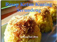 Resep Ketan Kuning Serundeng ( Yellow Sticky Rice Serundeng Recipe )