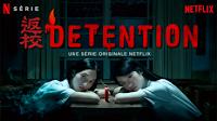 يحصل مسلسل الرعب Detention مشاهدات خيالية على NETFLIX