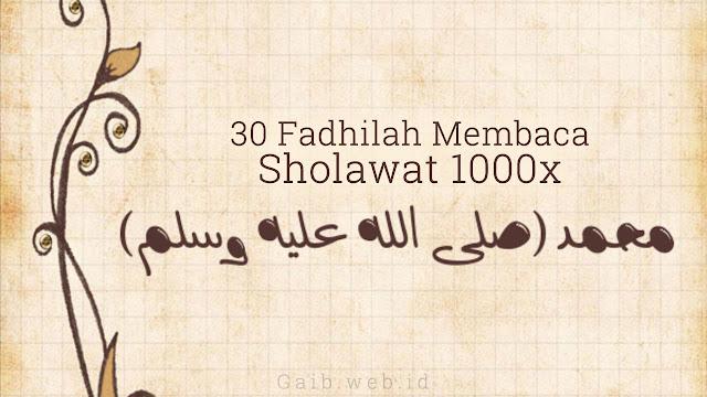 30 Fadhilah Membaca Sholawat 1000x