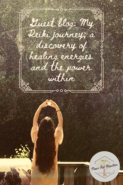 Guest blog: My Reiki journey; a discovery of healing energies and the power within