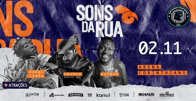 """""""Sons da Rua"""" anuncia Criolo, Karol Conka e Djonga, no line-up dessa edição"""