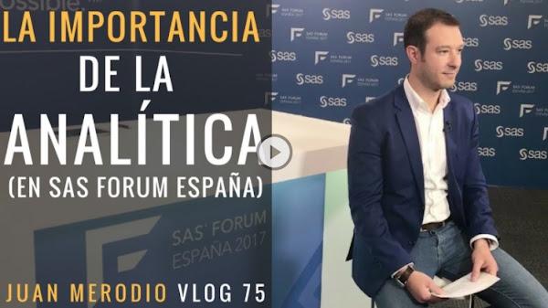 La importancia de la Analítica (en SAS Forum España)