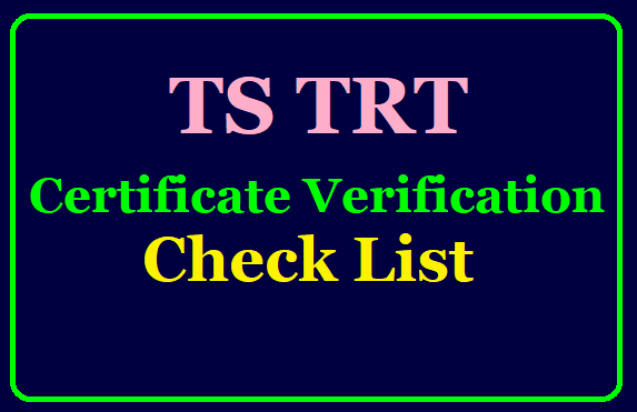 TRT 2017 Certificate Verification Check List/2019/10/ts-trt-2017-certificate-verification-check-list-counseling-schedule-.html