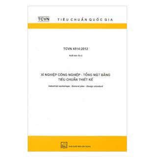 TCVN 4514:2012 Xí Nghiệp Công Nghiệp - Tổng Mặt Bằng Tiêu Chuẩn Thiết Kế ebook PDF-EPUB-AWZ3-PRC-MOBI
