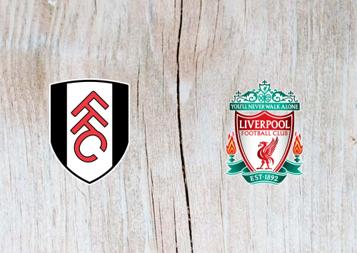 Fulham vs Liverpool Full Mach & Highlights 17 March 2019
