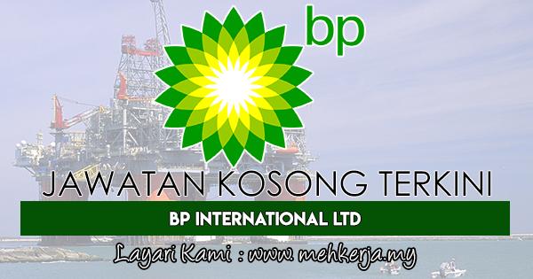 Jawatan Kosong Terkini 2017 di BP International Ltd