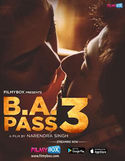 B.A. Pass 3 Full Movie Watch Online