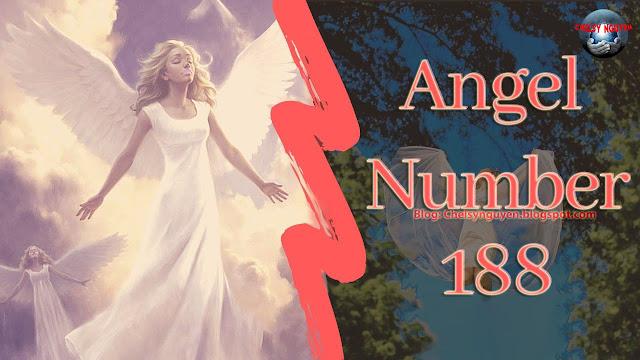 Meaning of 188 Angel number | Ý nghĩa số thiên thần 188
