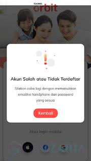 Cara Atasi Pesan Akun Salah atau Tidak Terdaftar Karena Gagal Login Aplikasi MyOrbit atau Orbit Telkomsel