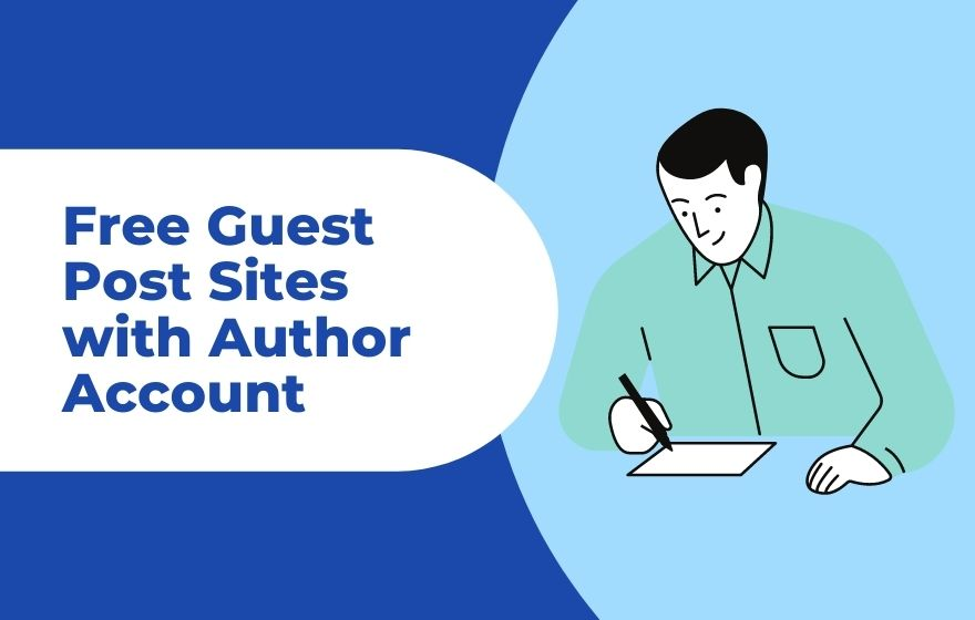 Free Guest Post Sites with Author Account