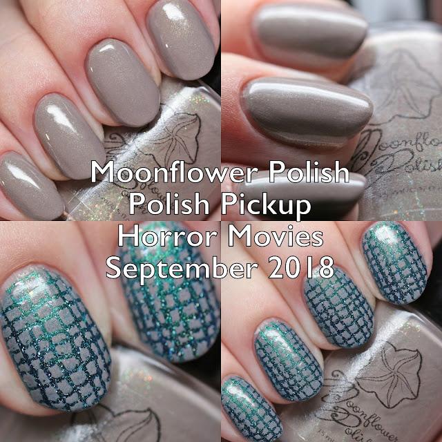 Moonflower Polish Polish Pickup Horror Movies September 2018