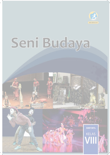 Buku Seni Budaya Kurikulum 2013 Revisi 2017 Kelas 8