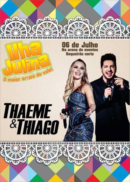 Ilha Julina começa na quarta 6/07 com show de Thaeme e Thiago e  prossegue até o domingo 10/07 com muitas atrações na Arena do Boqueirão