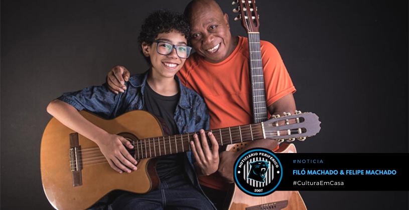 Filó Machado e Felipe Machado dividem o palco em show online pelo #CulturaEmCasa