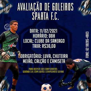 O Sparta Futebol Clube vai realizar avaliação de goleiros