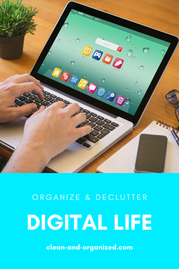 Simple tips to help you organize your digital life by declutteringand ordering everything in your laptop,computer, or smartphone #organizedigitallife #organizedigitalfile